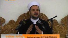 SultanSelim Sohbetleri – Namaz 1- Abdurrahman Büyükkörükçü Hocaefendi