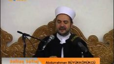 SultanSelim Sohbetleri – Allah'ı (c.c.) Zikretmek [Zikrullah] – Abdurrahman Büyükkörükçü Hocaefendi
