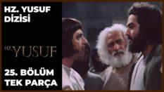 Hz. Yusuf'un Hayatı – Bölüm 25