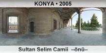 KONYA Sultan Selim Camii –önü–