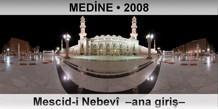 MEDİNE Mescid-i Nebevî –ana giriş–