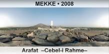 MEKKE Arafat –Cebel-i Rahme–